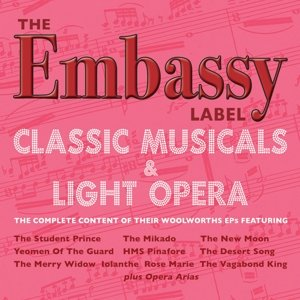 The Embassy Label-Classic Musicals & Light Opera