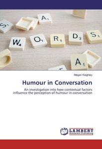 Humour in Conversation