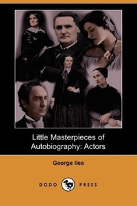 Little Masterpieces of Autobiography