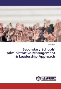 Secondary Schools\' Administrative Management & Leadership Appro