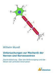 Untersuchungen zur Mechanik der Nerven und Nervenzentren