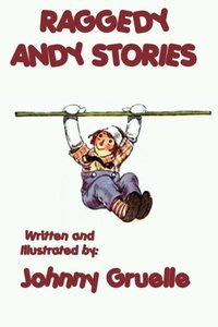 Raggedy Andy Stories - Illustrated