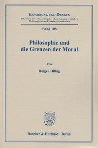 Philosophie und die Grenzen der Moral