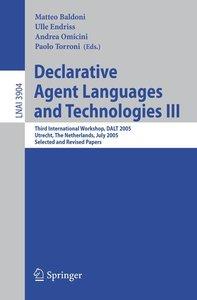 Declarative Agent Languages and Technologies III