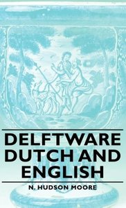 Delftware - Dutch and English