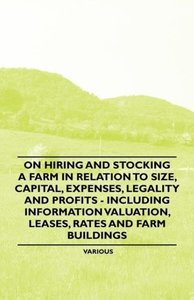 On Hiring and Stocking a Farm in Relation to Size, Capital, Expe