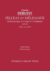 Pelleas Et Melisande, CD 93 - Vocal Score