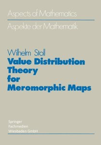 Value Distribution Theory for Meromorphic Maps