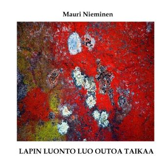 Lapin luonto luo outoa taikaa - zum Schließen ins Bild klicken