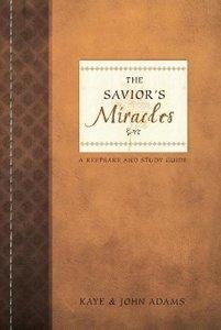 The Savior's Miracles