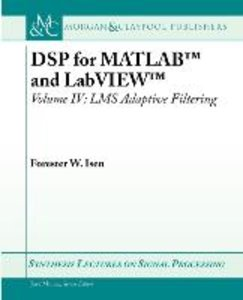 DSP for MATLAB(TM) and LabVIEW(TM) IV