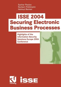 ISSE2004 - Securing Electronic Business Processes