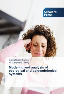Modeling and analysis of ecological and epidemiological systems