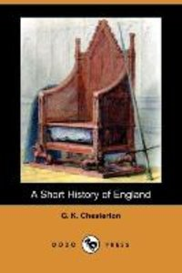 A Short History of England (Dodo Press)