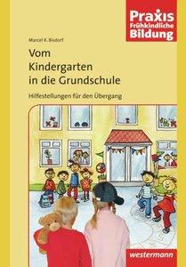 Vom Kindergarten in die Grundschule - Hilfestellungen für den Üb
