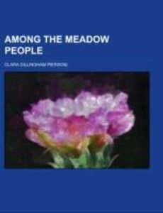 Among the Meadow People