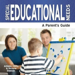 Special Educational Needs - A Parent's Guide
