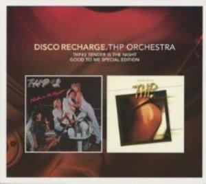 Disco Recharge: Tender Is The Night/Good To Me (SP