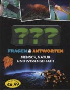 Mensch, Natur und Wissenschaft. 555 Fragen & Antworten