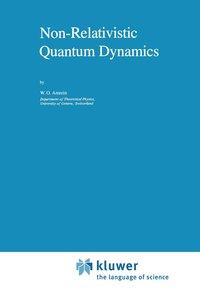 Non-Relativistic Quantum Dynamics