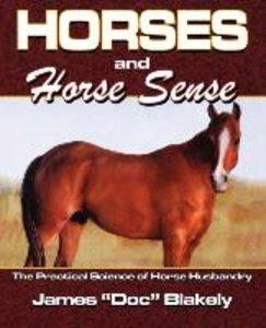 Horses and Horse Sense