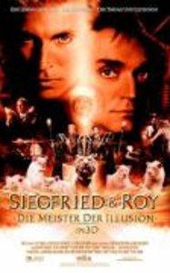 Siegfried & Roy - Die Meister der Illusion