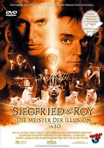Siegfried & Roy - Die Meister der Illusion