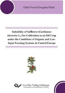 Suitability of Safflower (Carthamus tinctorius L.) for Cultivati