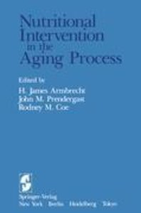 Nutritional Intervention in the Aging Process