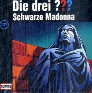 Die drei ??? 127. Schwarze Madonna (drei Fragezeichen)