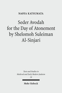 Seder Avodah for the Day of Atonement by Shelomoh Suleiman Al-Si
