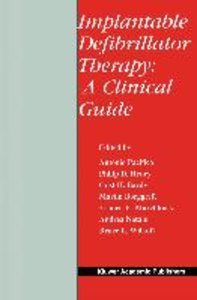 Implantable Defibrillator Therapy: A Clinical Guide