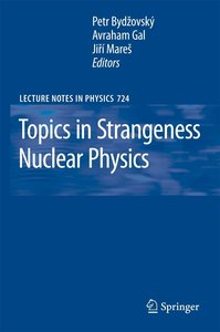 Topics in Strangeness Nuclear Physics