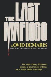 "The Last Mafioso: The Treacherous World of Jimmy (""The Weasel"")"