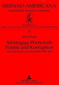 Abhängige Wirtschaft, Politik und Korruption
