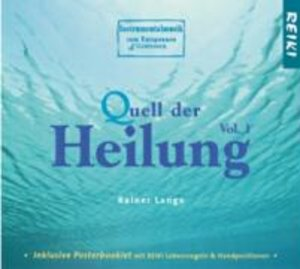 Quell Der Heilung (Music For Reiki)