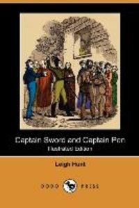 Captain Sword and Captain Pen (Illustrated Edition) (Dodo Press)