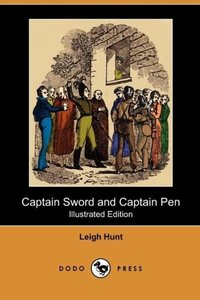 Captain Sword and Captain Pen (Illustrated Edition) (Dodo Press)