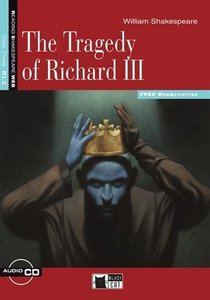 Tragedy of Richard III/Buch mit CD-ROM + Web Activitie