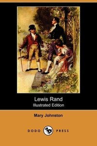 Lewis Rand (Illustrated Edition) (Dodo Press)