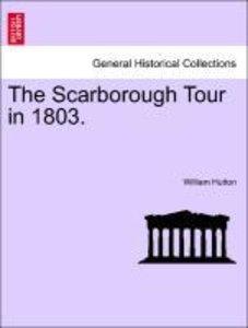 The Scarborough Tour in 1803.