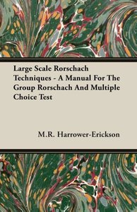 Large Scale Rorschach Techniques - A Manual For The Group Rorsch