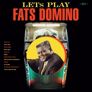 Let's Play Fats Domino+2 Bonus Tracks (Limited 180g