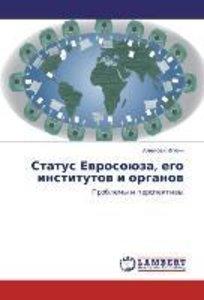 Status Evrosoyuza, ego institutov i organov