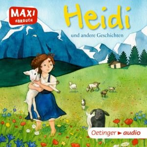 Heidi und andere Geschichten (CD)
