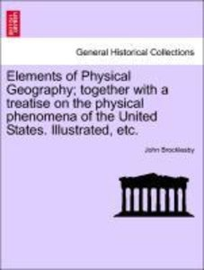 Elements of Physical Geography; together with a treatise on the