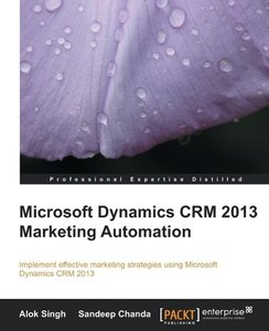 Microsoft Dynamics CRM 2013 Marketing Automation