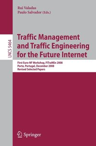 Traffic Management and Traffic Engineering for the Future Intern