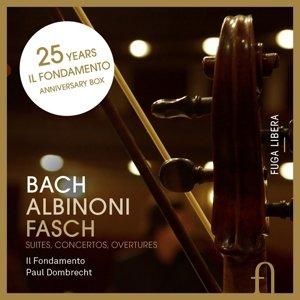 25 Jahre Il Fondamento - Suiten, Konzerte, Ouvertüren
