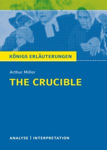The Crucible - Hexenjagd von Arthur Miller.